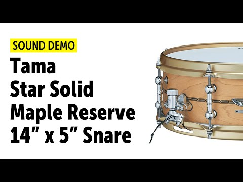 Tama Star Solid Maple Reserve 14x5 Snare Sound Demo