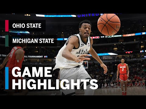Highlights: Spartans Advance to the Semis | Michigan State vs. Ohio State | March 15, 2019