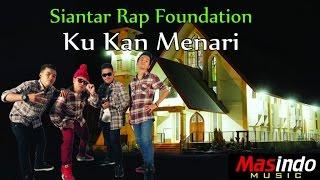 Siantar Rap Foundation - Ku Kan Menari