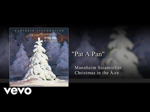 Mannheim Steamroller - Pat a Pan (Audio)