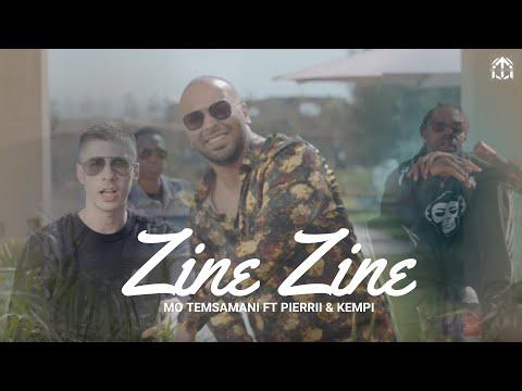 | MO TEMSAMANI FT. PIERRII & KEMPI - ZINE ZINE (PROD. ZikoBeatz)