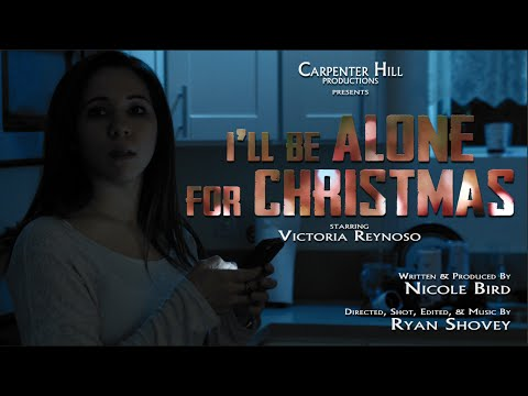 I'll Be Alone For Christmas - A Horror Short Film