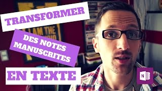 TUTO ONENOTE #7 - COMMENT TRANSFORMER DES NOTES MANUSCRITES EN TEXTE