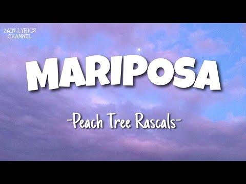 Peach Tree Rascals - Mariposa (Lyrics)