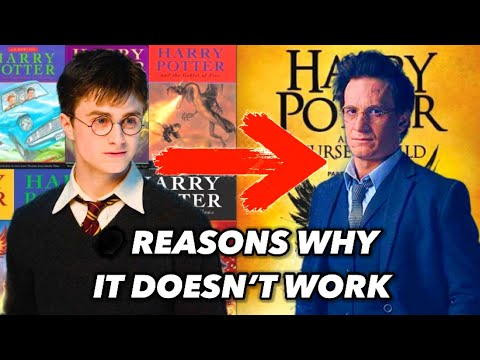 Reasons why Harry Potter and the Cursed Child is Bad