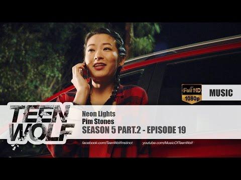 Pim Stones - Neon Lights | Teen Wolf 5x19 Music [HD]