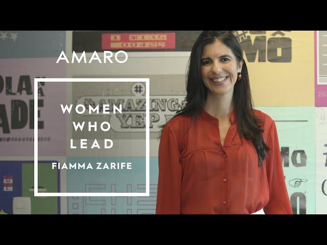 Women Who Lead | Ep. 2 - Fiamma Zarife - Amaro