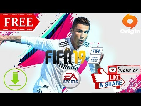 How To Get FIFA 19 FREE Origin | Download FREE FIFA 19 PC | Premium