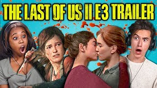 TEENS & ADULTS REACT TO LAST OF US PART II (E3 Gameplay Trailer)