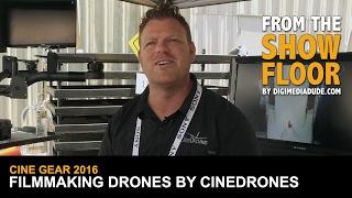 Video Drones For Filmmakers With CineDrones @ Cine Gear Expo 2016 MP3, 3GP, MP4, WEBM, AVI, FLV Juli 2018