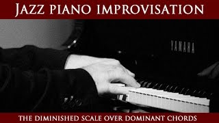 Jazz piano lesson – How to improvise the diminished scale on dominant chords