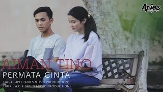 Aiman Tino - Permata Cinta (Official Music Video with Lyric)