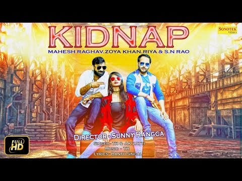 Video Kidnap Ho Javegi Promotion | TR Music | SN Rao, Riya Rajput, | Zoya Khan, Mahesh Raghav download in MP3, 3GP, MP4, WEBM, AVI, FLV January 2017