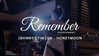 Johnny Stimson - Honeymoon (Covered by Remember Entertainment)