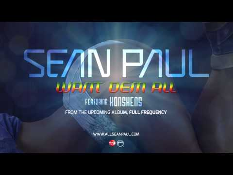 Sean Paul - Want Dem All ft. Konshens [Official Audio]