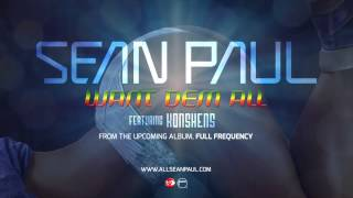 Sean Paul - Want Dem All (feat. Konshens) lyrics (Spanish translation). | [Chorus]