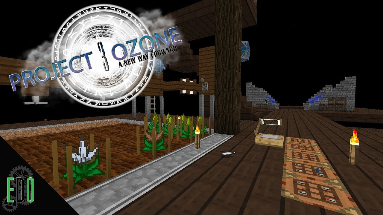 Project Ozone 3 :: Ep 7 :: Mystical Agriculture!!!