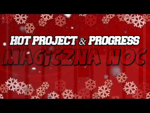 Hot Project - Magiczna Noc  feat. Progress lyrics