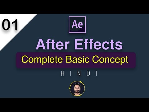 After Effects Tutorial In Hindi | Complete Basic Concept For Beginners  - 01
