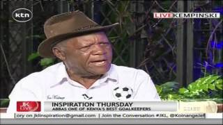 Legendary Footballer Joe kadenge: I have no regrets!