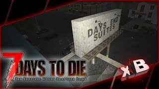 Lap of Luxury! :: 7 Days to Die | Nomad Survival :: E04