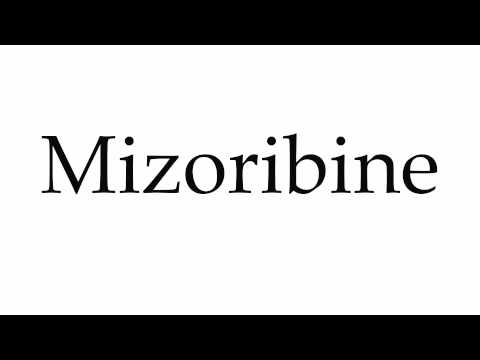 How to Pronounce Mizoribine