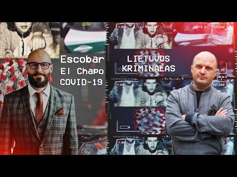 ESCOBAR. EL CHAPO. LIETUVOS KRIMINALAS COVID-19 METU // DAILIUS DARGIS // ZIZAS PODCAST