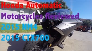 7. 2015 Honda NM4 and 2015 Honda CTX700 DCT ABS Dual Clutch Automatic Motorcycles