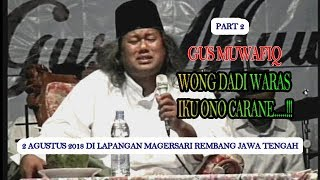 Video Gus Muwafiq...WONG WARAS IKU ONO CARANE//SERI  2 MP3, 3GP, MP4, WEBM, AVI, FLV September 2018