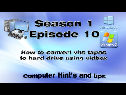 How to convert vhs tapes to hard drive using vidbox