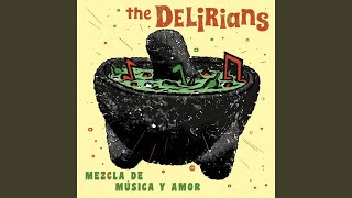 The Delirians