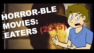 Nonton Horror Ble Movies  Eaters  2015  Film Subtitle Indonesia Streaming Movie Download