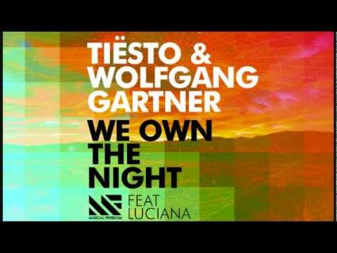 We Own The Night - Wolfgang Gartner & Tisto (Radio Edit)