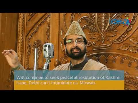 Will continue to seek peaceful resolution of Kashmir issue, Delhi can't intimidate us: Mirwaiz