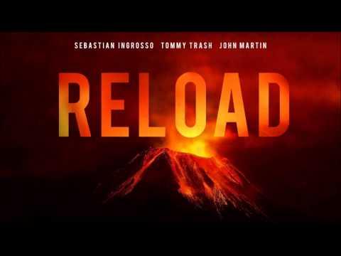 Sebastian Ingrosso, Tommy Trash, John Martin - Reload (Audio)