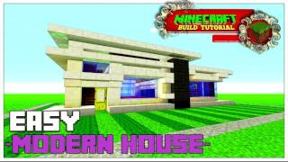 SMALL MODERN HOUSE | Minecraft Tutorial | Easy Step By Step Modern Build 2016