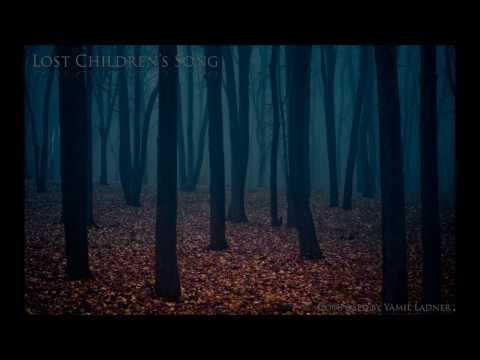 Sad Music - Lost Children's Song - Yamil Ladner