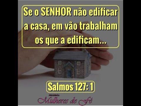 Senhor edifica minha casa 4º clamor, Salmo 127 (видео)
