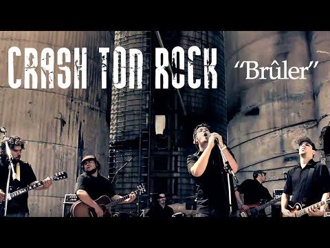 Crash Ton Rock - Brûler