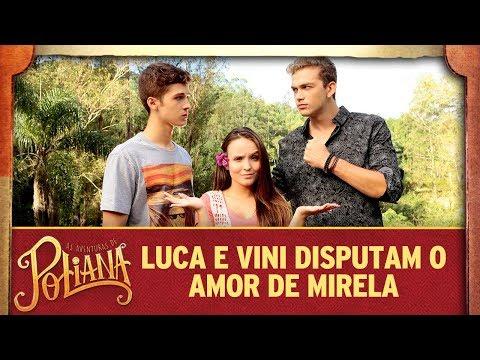 Luca e Vini disputam o amor de Mirela  As Aventuras de Poliana