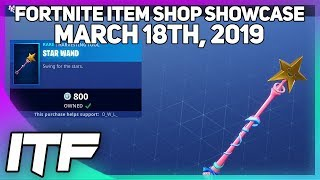 Fortnite Item Shop *NEW* STAR WAND HARVESTING TOOL! [March 18th, 2019] (Fortnite Battle Royale)