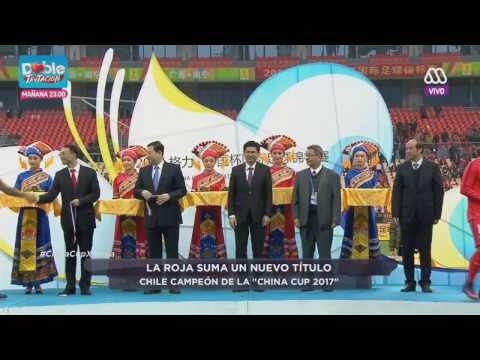 Chile 1 Islandia 0   Final China cup   resumen y premiación