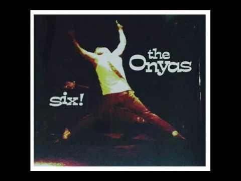 The Onyas - Six! (Full Album)