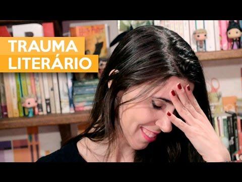 TRAUMA LITERÁRIO | Admirável Leitor