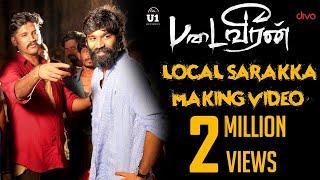 Video Padaiveeran - Local Sarakka Foreign Sarakka (Making Video) | Dhanush | Karthik Raja | Vijay Yesudas MP3, 3GP, MP4, WEBM, AVI, FLV Januari 2018