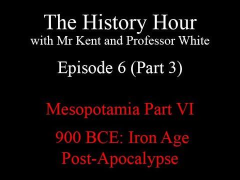 Episode 6: 900 B.C.E.: Iron Age Post-Apocalypse (Neo-Babylonian Empire) Part 3