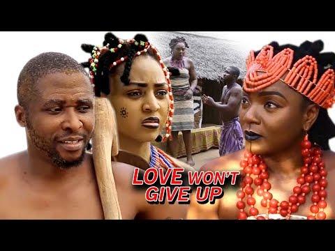 Love Won't Give Up Season 1 - Chioma Chukwuka 2018 Latest Nigerian Nollywood Movie