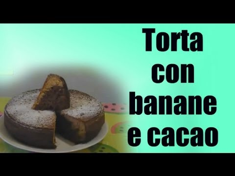 torta banane e cacao - ricetta