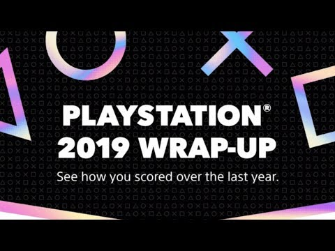My PLAYSTATION 2019 WRAP-UP!