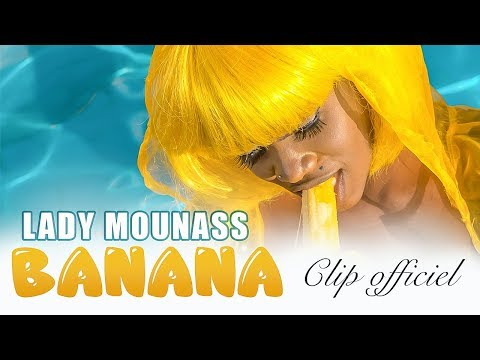 Lady Mounass - BANANA - Clip Officiel